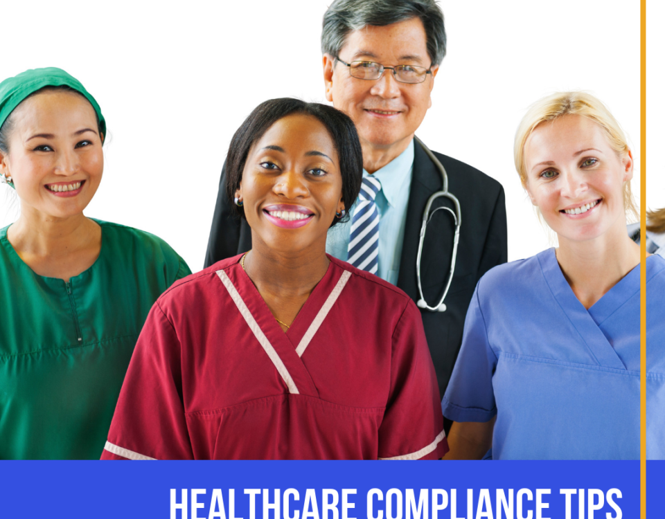 Healthcare Compliance Tips